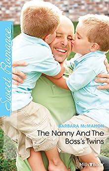 The Nanny And The Boss's Twins (The Nanny Handbook Book 1) by [Mcmahon, Barbara]