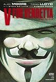 V フォー・ヴェンデッタ (SHOPRO WORLD COMICS) [コミック] / アラン・ムーア, デヴィッド・ロイド (著); 小学館プロダクション (刊)