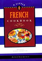 A Little French Cookbook (Little Cookbook Library)