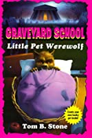 LITTLE PET WEREWOLF (Graveyard School)