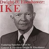 Dwight D Eisenhower: Ike