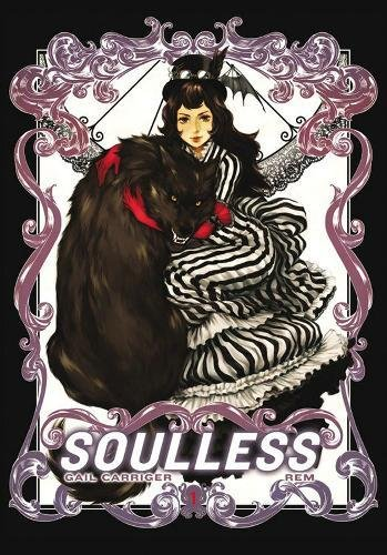 Soulless: The Manga, Vol. 1 (The Parasol Protectorate (Manga))の詳細を見る