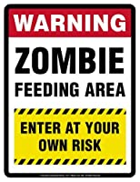 "WARNING""ZOMBIE FEEDING AREA ENTER AT YOUR OWN RISK"" Parking Only (Sign) - Laminated - 8.5"" x 11"""