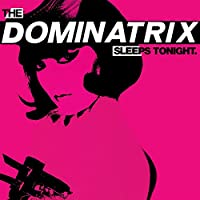 The Dominatrix Sleeps [12 inch Analog]