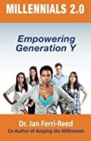 Millennials 2.0: Empowering Generation Y