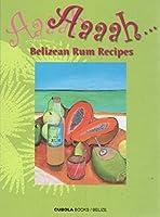 Aaah Belizean Rum Recipes [並行輸入品]
