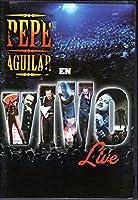 Pepe Aguilar Live En Vivo [DVD]