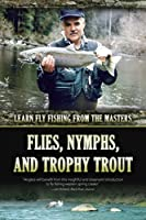 Flies Nymphs & Trophy Trout [DVD]