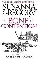 A Bone Of Contention: The third Matthew Bartholomew Chronicle (Chronicles of Matthew Bartholomew)