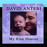My Blue Heaven by David Antebi