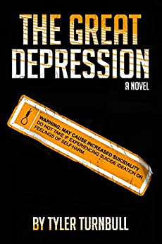 The Great Depression: A Novel by [Turnbull, Tyler]