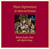 Piano Impressions for Advent and Christmas【CD】 [並行輸入品]