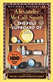 The Full Cupboard of Life (No. 1 Ladies' Detective Agency Series)
