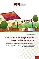 Traitement Biologique Des Eaux Usées Au Maroc (Omn.Univ.Europ.)