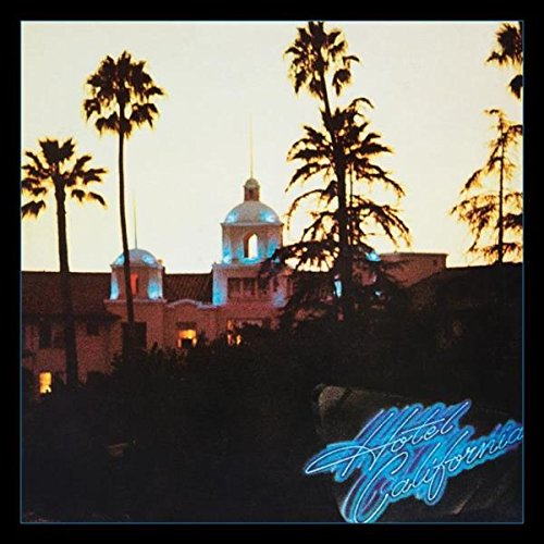 Hotel California / Eagles