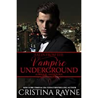 Tales from the Vampire Underground: A Prequel Anthology (English Edition)