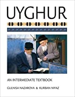Uyghur: An Intermediate Textbook