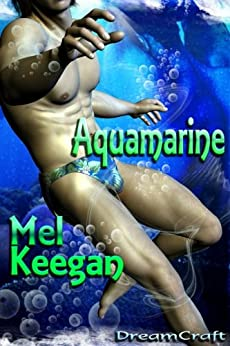 [Keegan, Mel]のAquamarine (English Edition)