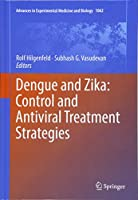 Dengue and Zika: Control and Antiviral Treatment Strategies (Advances in Experimental Medicine and Biology)