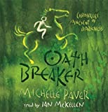 Oath Breaker (Chronicles of Ancient Darkness)