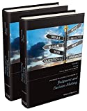The Wiley Blackwell Handbook of Judgment and Decision Making, 2 Volume Set