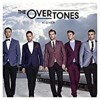 Higher by The Overtones (2012-10-08)
