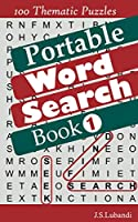 Pocket Word Search Book 1 (Pocket Word Search Book: 100 Thematic Puzzles with Solutions.)