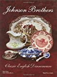 Johnson Brothers: Classic English Dinnerware With Price Guide