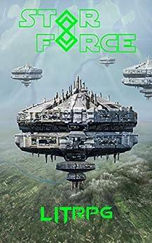 Star Force: LITrpg (Star Force Universe Book 64) by [Jyr, Aer-ki]