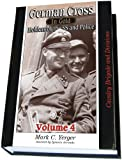 親衛隊のドイツ黄金十字章受拝者 Vol.4 German Cross in Gold, Vol. 4 - Holders of The SS and Police