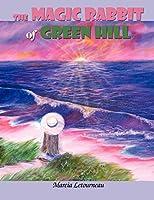 The Magic Rabbit of Green Hill