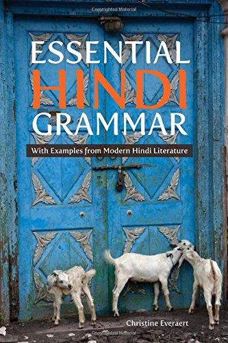 Download Essential Hindi Grammar: With Examples from Modern Hindi Literature 0824871855