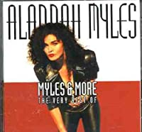 Myles & More by Alannah Myles (2001-04-03)