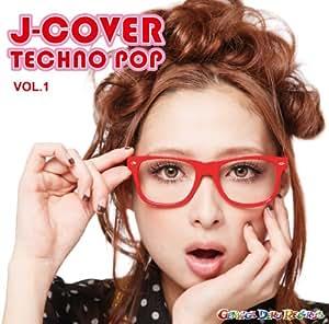 J-COVER★TECHNO POP VOL.1