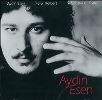 AYDIN ESEN (アイデン・エッセン)(直輸入盤・帯ライナー付国内仕様)