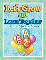 Let's Grow and Learn Together