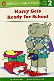 Harry Gets Ready for School (Penguin Young Readers, Level 2)