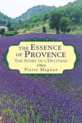 The Essence of Provence: The S...