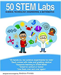 50 Stem Labs - Science Experiments for Kids by [Frinkle, Andrew]