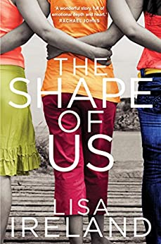 The Shape of Us by [Ireland, Lisa]