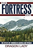 The Fortress - 2021: The Effects of Terrorism in America and Payback