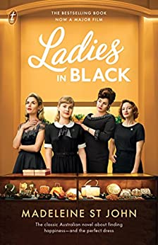 Ladies in Black by [St John, Madeleine]