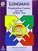 Longman Preparation Course for the TOEFL ibT: Listening Audio CDs