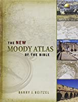 The New Moody Atlas of the Bible by Barry J. Beitzel(2009-10-01)