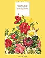 Summer Garden Floral Journal Notebook: Gift for plants and garden lovers and women - lined notebook/journal