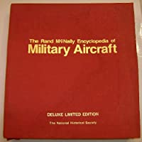 Rand McNally Ency of Military Aircraft: 1914 to the Present, Revised & Updated