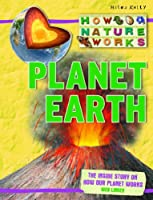 Planet Earth (How Nature Works)