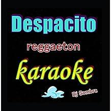 Despacito (Karaoke Reggaeton)