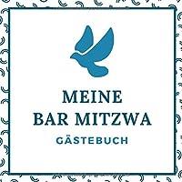 Meine Bar Mitzwa Gaestebuch: Bar Mitzvah Gaestebuch als Eintragbuch | 21 cm x21 cm | 120 Seiten | Gaeste Geschenk