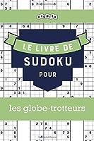 Le livre de Sudoku pour les globe-trotteurs